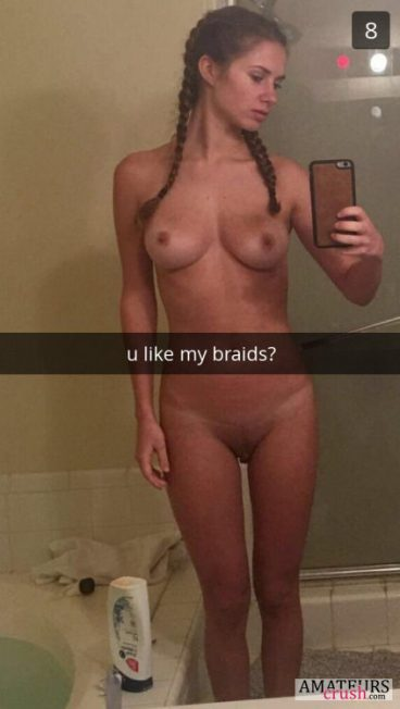 U like my braids? in naughty snapchat